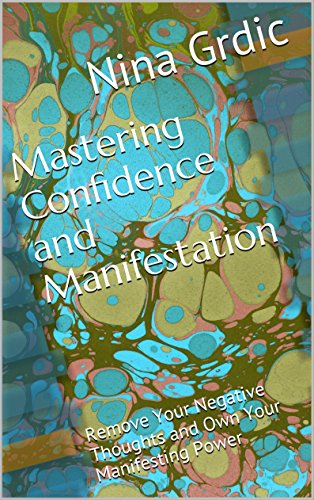 Mastering Confidence and Manifestation – My FirstBook