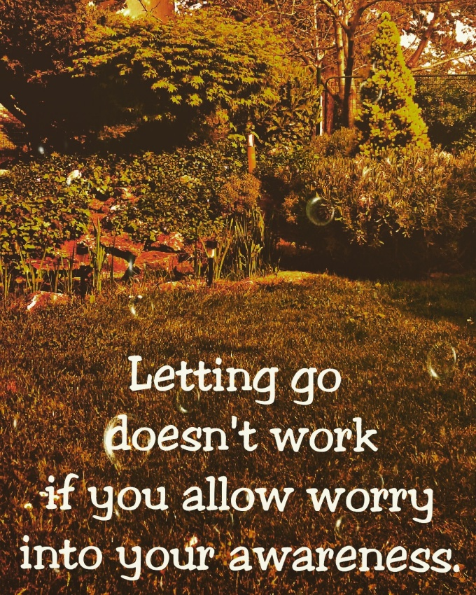 awareness let go quote law of attraction